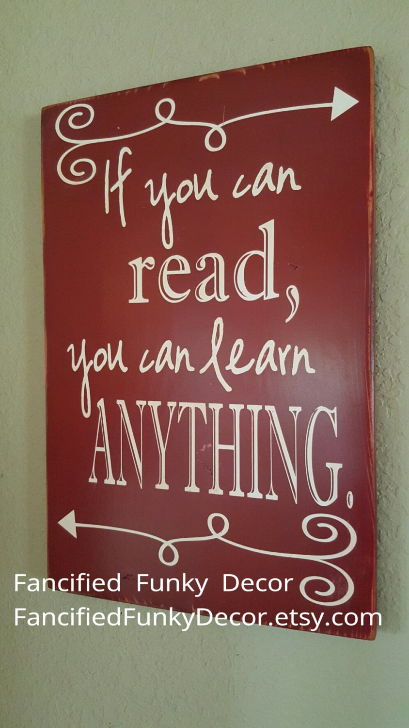 Jr High Classroom Decorating Ideas : If you can read learn anything classroom decor