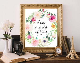 I am a child of god, Christian wall art, Bible Verse Wall Decor Printable Scripture Art Christian verse art God wall art Printable art print