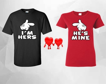 I'm Hers He's Mine Couple Matching T Shirts, Couple Shirts, His And Hers Shirts, Disney Couples Shirts, Matching Couples Shirts
