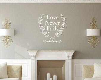 Bible Verse Vinyl Wall Decal | Love Never Fails Wall Decal | Laurel Decal 22578