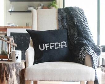 FALL PREVIEW - UFFDA Pillow - 18x18, Fall Pillow, Fall Decor, Gifts, Pillows