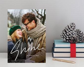 Printable photo christmas card, holiday photo card : SHINE