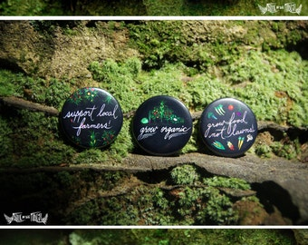 Organic Gardening Buttons- Three Styles (Pin Back)