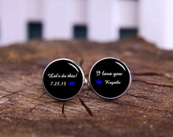 Let's Do This, I Love You, Grooms Gift From Bride, Custom Wedding Cufflinks For Groom, Custom Name Or Date Cufflinks, Personalized Cufflinks