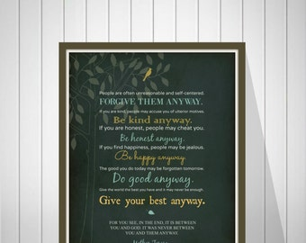 Mother Teresa Quote - Mother Teresa Do It Anyway Poem - Forgive Them Anyway - Be Kind Anyway - Bible Verse Wall Art - 49077