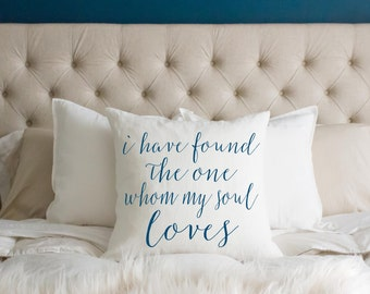 Wedding Gift, I Have Found The One Whom My Soul Loves, Song of Solomon, Personalized Wedding Gift, Anniversary Gift, Throw Pillow, Scripture