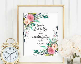 You Are Fearfully and Wonderfully Made Psalm 139:14 Printable Wall Art Watercolor Flowers Bible Verse Print Scripture Print Nursery Decor