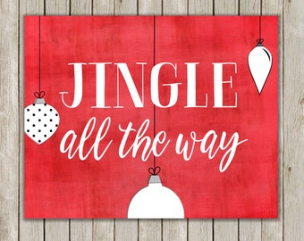 8x10 Christmas Printable, Jingle All The Way, Typography Print, Poster Art, Ornaments, Red Holiday Decor, Holiday Art, Instant Download