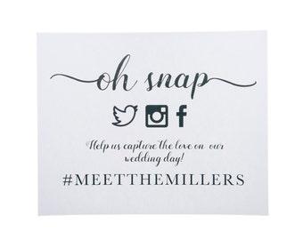 DIGITAL FILE ~ Oh Snap Social Media Sign ~ Social Media Wedding Sign ~ Social Media Print