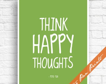 Think Happy Thoughts - Peter Pan Art Print (Unframed) (Green) Peter Pan Quote Art Print