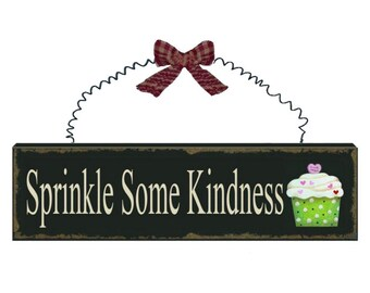 "11"" Sprinkle Some Kindness Wood Sign / Wreath Embelishment / 8W1571"