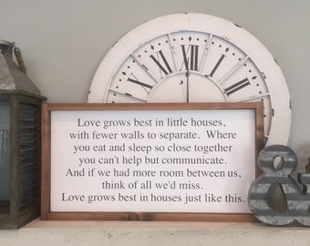 Love grows best in little houses Wood Sign, Housewarming Gift, Home Decor, Farmhouse Decor, Wall Decor, Anniversary Gift