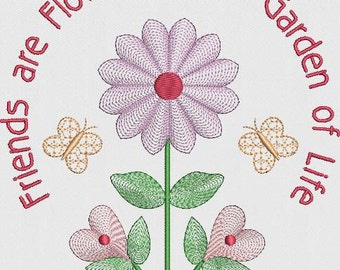 Friends are Flowers Quote Machine Embroidery Design Pattern for 5x7 Hoop by Titania Creations. Instant Download.