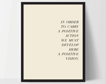 Instant Download, In Order to Carry Positive Action, Art Print, Quote, Inspirational Print Decor, Digital Art Print, Office, 12x16, Yellow