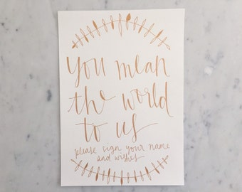 Custom A4 Hand Drawn Rose Gold Lettering Sign / You Mean The World / Calligraphy / Treats Party Event Wedding Birthday