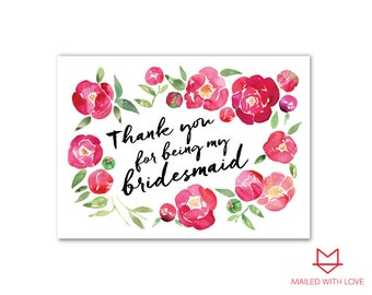 Thank you for being my Bridesmaid Card - Printable & Instant Download