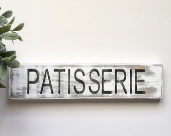 Rustic sign, PATISSERIE French Bakery Sign very distessed to a lovely barnwood look