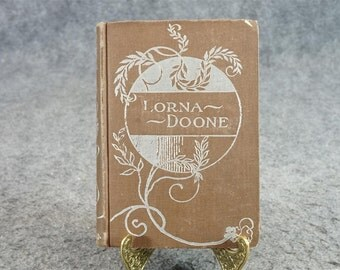 Lorna Doone By R.D. Blackmore C. 1900