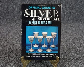 Official Guide To Silver & Silverplate 1St Ed. By Hal L. Cohen C. 1974