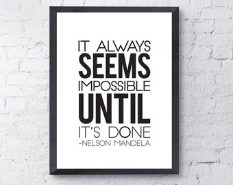 "Typography Poster ""It Always Seems Impossible Until It's Done"" Motivational Inspirational Happy Print Wall Home Decor Wall Art"