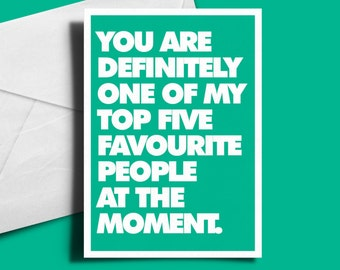 Alternative Greetings Card - Definitely Top Five - Funny Card, Love Card, Birthday Card, Anniversary Card, Word Card, Blank Card