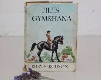 "vintage book - jill's gymkhana"" by ruby ferguson"