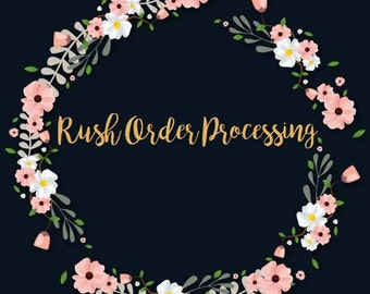 RUSH Processing!