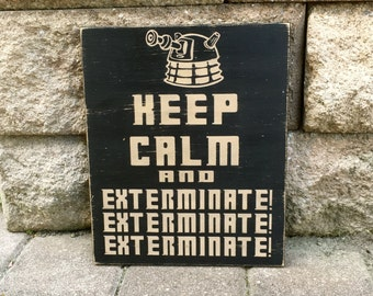 Keep Calm and Exterminate, Doctor Who, Dalek