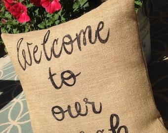 Welcome to Our Porch, Porch Pillow, Porch Decor, Front Porch Pillow