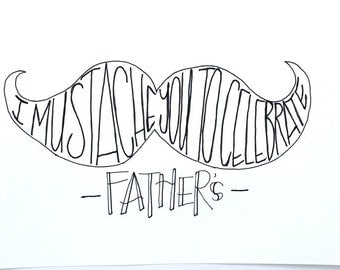"I ""Mustache"" you to Celebrate Father's Print"