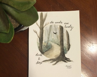 The Woods are Lovely Dark and Deep- Watercolor Painting