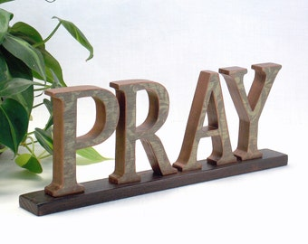 PRAY Sign - Wooden Word Sign - Inspirational - Mantel Decor - Wood Letters - Wooden Letter Sign - Wood Sign - Word Art -  Word Art Sign