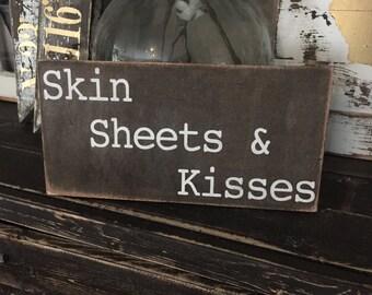 Skin Sheets & Kisses