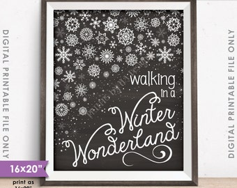"""Walking in a Winter Wonderland Christmas Decoration Snowflakes Snow Flurry, 8x10/16x20"""" Chalkboard Style Instant Download Digital Printable"""