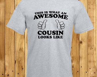 Awesome Cousin T-Shirt, Cousin Tshirts, Cousin Birthday Present, Cousin Birthday Shirt, Amazing Cousin Gift, Worlds Best Cousin, New Cousin