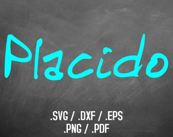 Placido Font Design Files For Use With Your Silhouette Studio or Cricut, DXF Files, SVG Font, EPS Files, Png Font, Handwriting Font