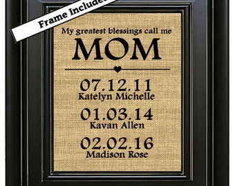 FRAMED Personalized Gift for MOM Mother's Day Gift from Kids Gift for Mom Family Date Sign My Greatest Blessings Call Me Mom Important Dates