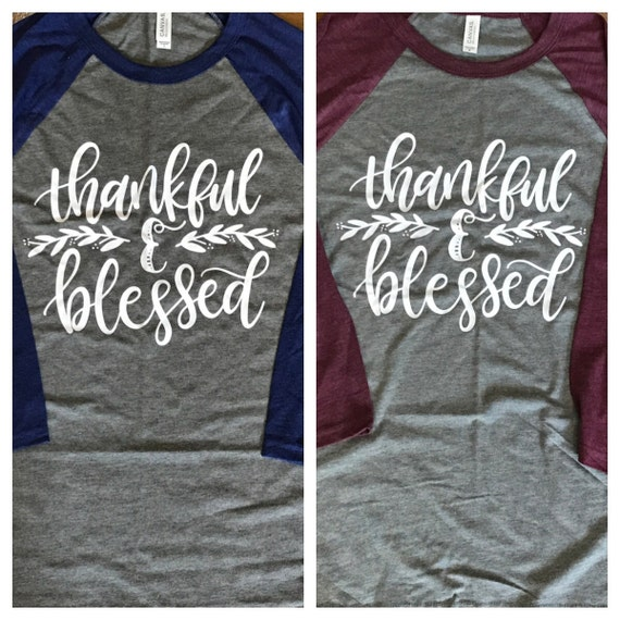 Items Similar To Thankful And Blessed Raglan Thankful And