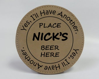 Personalized Round Leather Coasters Laser Engraved, Wedding gift, Personalized gift, Engraved Leather,I'll Have Another