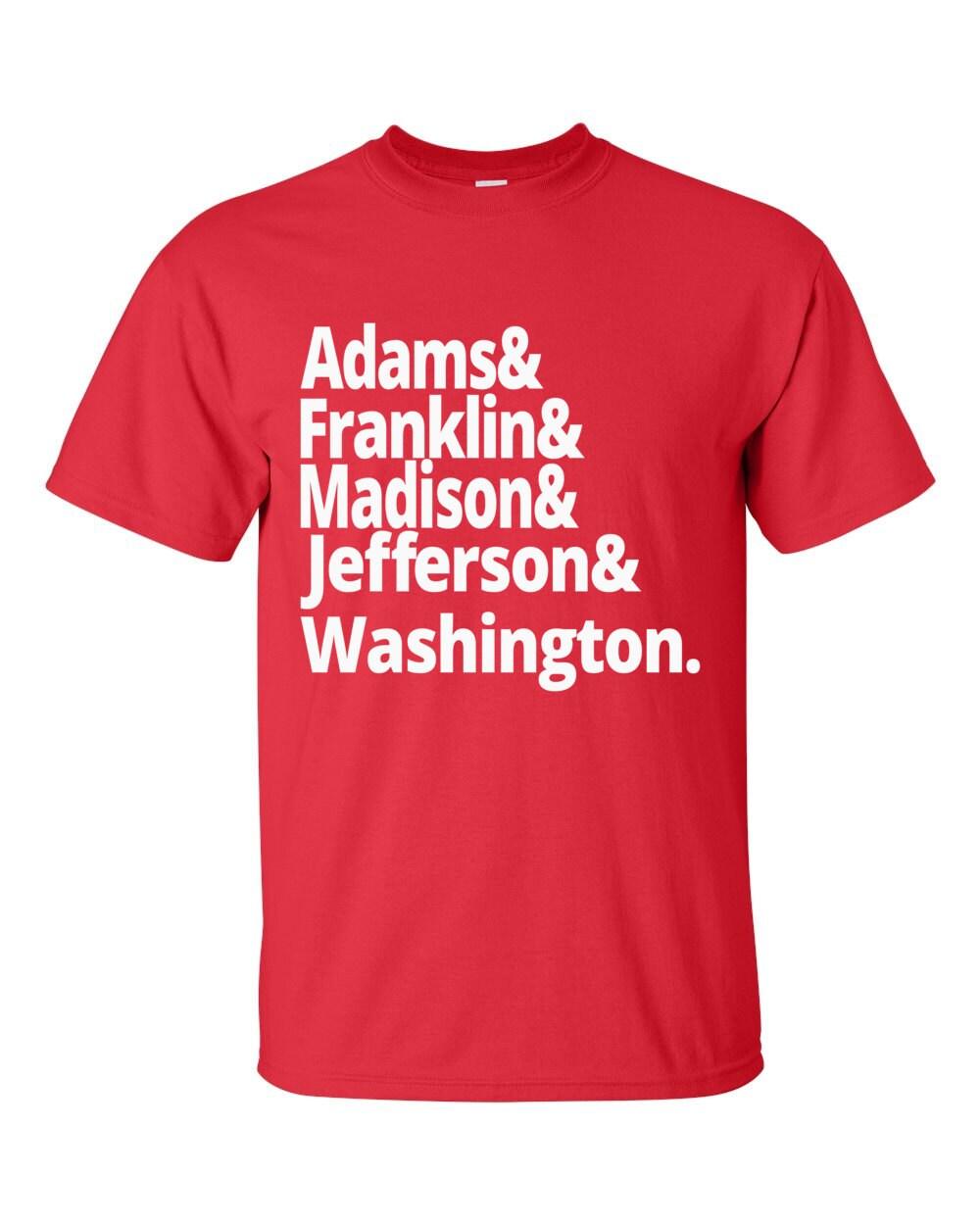 US History - American Founding Fathers - Adams, Franklin, Madison, Jefferson and Washington - US History T-shirt