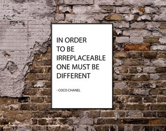 One Must Be Different Coco Chanel Quote