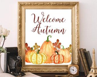 Autumn Art Print, Fall Decor, Pumpkin Print, Printable Wall Art, Welcome Autumn