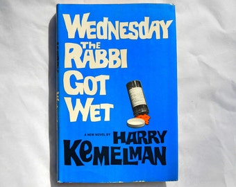 Wednesday the Rabbi Got Wet by Harry Kemelman Vintage Hardcover Book