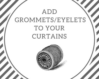 Add grommets to your curtains | Grommet curtains | Eyelet curtains