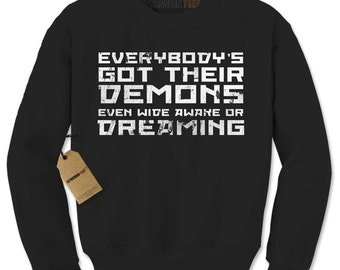 Crewneck Everybody's got their Demons Long Sleeve concert Sweatshirt #1149 by Expression Tees Trending Clothing / Apparel USA Seller