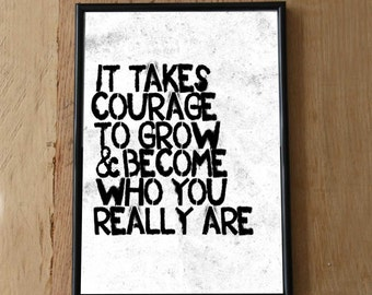 It Takes Courage Print