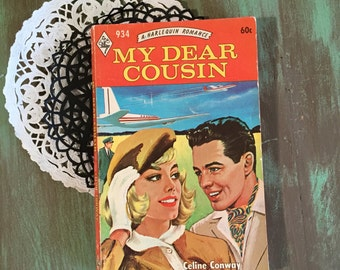 Harlequin Romance / Vintage Paperback My Dear Cousin A Harlequin Romance #934 60 cents by Celine Conway 1972