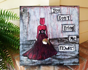 Collage Art, Surreal, Mixed Media, Affordable, Painting, 12x12 Cradled Panel, You Don't Bring Me Flowers, Wall Hanging, Weird Art