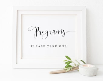 Programs Please Take One,Programs Sign,Wedding Signs,Programs Wedding,Wedding Decor,Reception Sign,Ceremony Program Signs,Wedding Signage