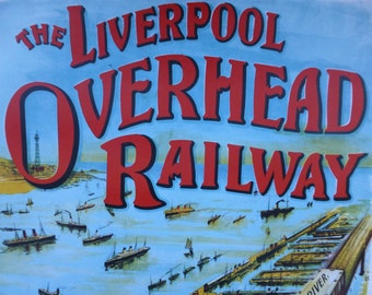 Liverpool Overhead Railway Reproduction Poster 528x760mm